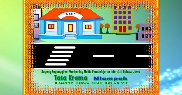 Contoh Animasi Interaktif Pembelajaran Bahasa Jawa Tata Krama Game Edukasi Multimedia Belajar