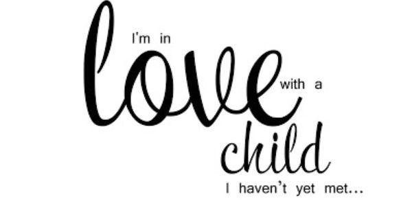 Elegant Wordart 2 Love Child Adoption Baby Quotes Adoption Quotes Adoption