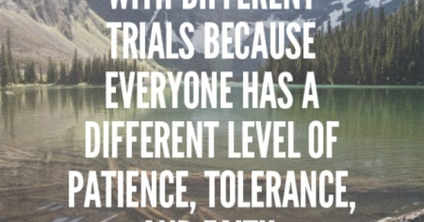 Need of tolerance and patience