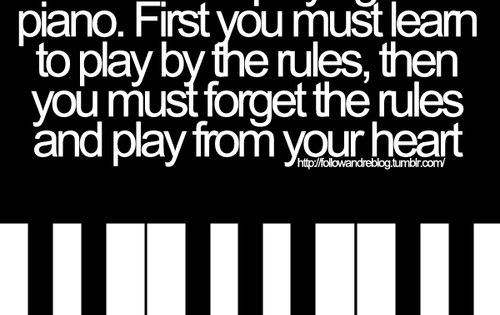 L O V E is like playing the piano, first you must