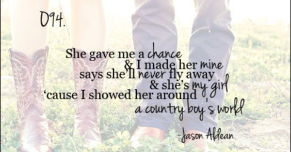 Every country girl needs a country boy
