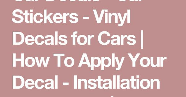 Car Decals Car Stickers Vinyl Decals For Cars How To