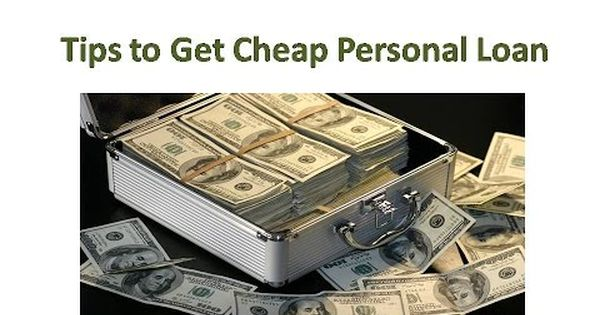 7 Free But Amazing Tips To Get A Cheap Personal Loan Or Business Loan Business Loans Consolidation Loans Personal Loans Loans For Bad Credit No Credit Loans