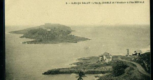 Guayane Francaise Ile Du Diable E Ile Royalle Ile Du Diable Guyane Francaise France