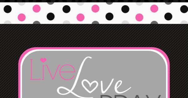 luvnote2: LIVE LOVE HOPE FAITH PRAY iPhone wallpaper ...