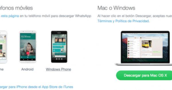 Whatsapp Lanza Su Aplicación Para Windows Y Mac Windows Phone Mobile Data Plans Smartphone News