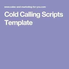 Cold Calling Scripts Template Cold Calling Scripts Cold Calling