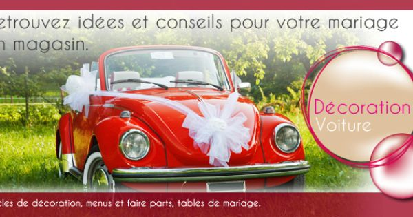 Decoration voiture de mariage et voiture balai deco 2cv for Decoration 2cv mariage