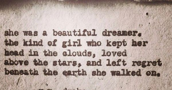R M Drake Quote: She Was A Beautiful Dreamer. The Kind Of Girl Who Kept Her
