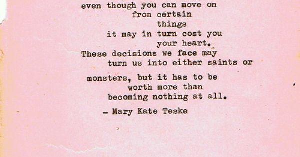 Life's choices.