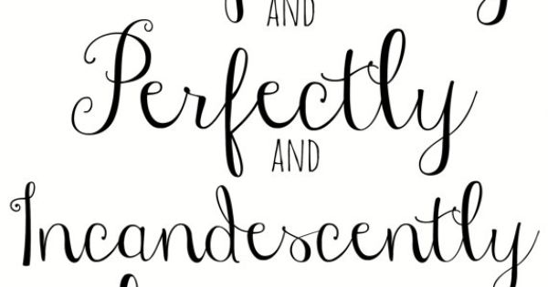 """Jane Austen Pride and Prejudice 8x10 Art Quote """"Completely, Perfectly, Incandescently Happy"""""""