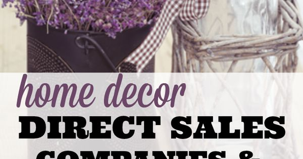 Home Decor Home Business Opportunities Direct Sales