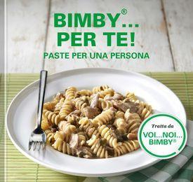 db9e86f2644f94fab05b1afaf593b56d - Ricette Per Bimby