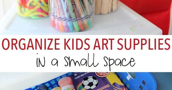 How to organize kids art supplies in a small space kids craft supplies and organize kids - Organizing craft supplies in small space collection ...