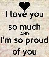 So Proud Of You Quote For Our Amazingly Sweet Daughter On Her Birthday We Are So Proud Of Her Proud Of You Quotes I Love My Son Daughter Quotes