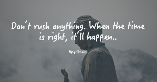 Quotes About Rushing Life: Don't Rush! Inspiring #quotes And #affirmations By Calm