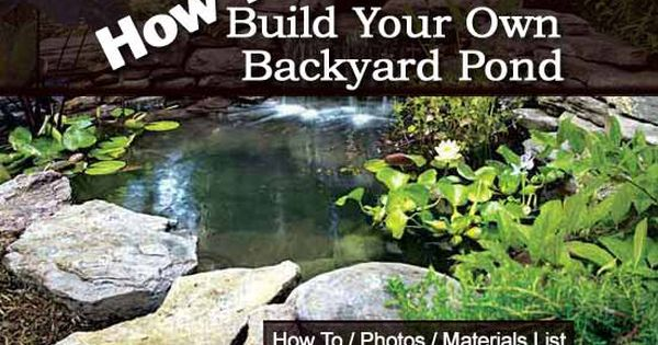 how to build your own backyard pond tutorial or contact
