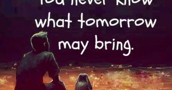 Have Faith In Tomorrow For It Can Bring Better Days: Never Lose Hope Quote Via Carol's Country Sunshine On