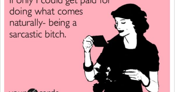 Oh God, if ever there was an ECard to describe my life.