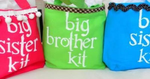 "Put together a ""Big Brother"" or ""Big Sister"" kit as a gift"