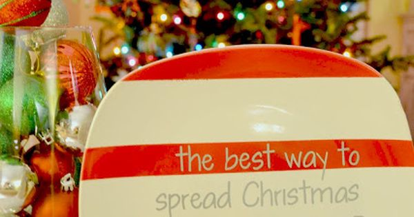 "DIY Christmas Plate-""The best way to spread Christmas cheer is singing loud"