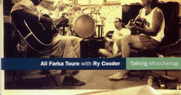 Talking Tumbuktu By Ry Cooder Ali Farka Toure Ry Cooder Music Songs Songs
