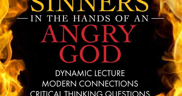 sinners in the hands of an angry god and puritan beliefs Puritans belief in sinners in the hands of an angry god damned or not damned a unique look at sinners in the hands of an angry god you are nothing but a mouse before the eyes of an almighty being who is extremely ticked off.