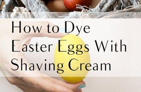 How To Dye Easter Eggs With Shaving Cream Easter Egg