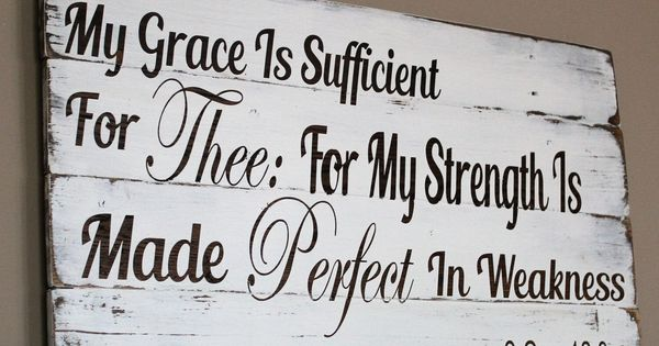 My Grace Is Sufficient For Thee Pallet Sign 2