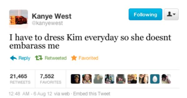 Here Is A Tweet From Kanye West Here He Expresses How He Needs To Dress Kim In The Morning So He S Not Embarrassed This Twe Kanye West Kanye Star Images