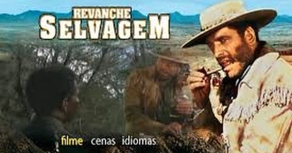 Revanche Selvagem Grupo So Filmes Completos Https Www Facebook