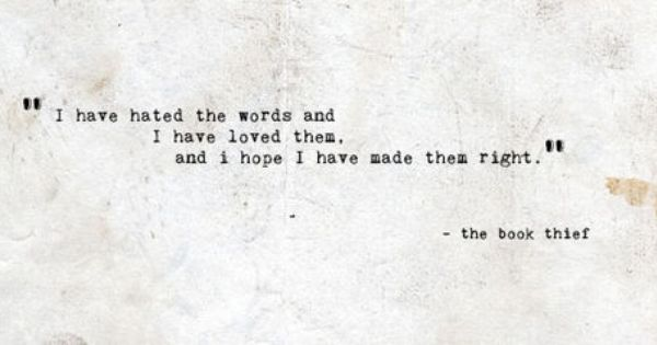 """Words - One Of My Favourite """"The Book Thief"""" Quotes."""