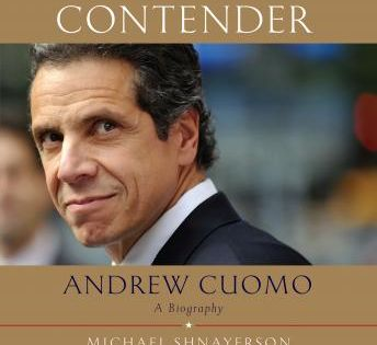 Contender Andrew Cuomo A Biography In 2020 Audio Books Andrew Cuomo Biography