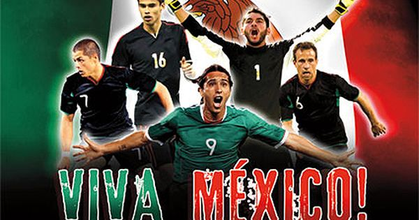 Mexico National Soccer Team Viva Mexico World Cup 2014 Wall Poster Costacos Sports Mexico Team Mexico Soccer Mexico World Cup