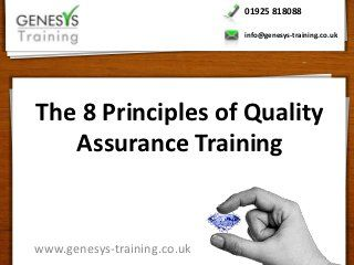 The 8 Principles Of Quality Assurance Training In 2020 Quality
