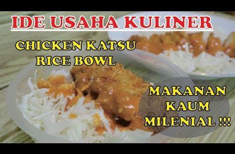 Pasti Laris Ide Bisnis Katsu Rice Bowl Makanan Kekinian Anak Zaman Now Youtube Resep Chicken Katsu Rice Bowls Chicken Recipes