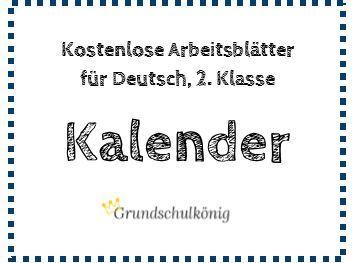 Kostenlose Arbeitsblatter Zum Thema Kalender Fur Deutsch In Der