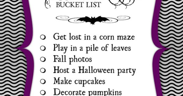 Halloween Bucket List. Using This for my Halloween party!