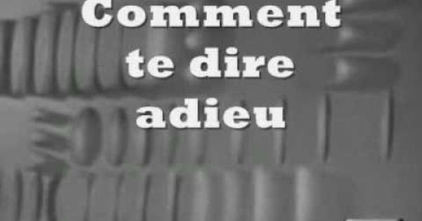 Francoise Hardy Comment Te Dire Adieu