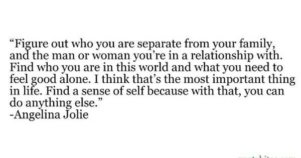 Figure out who you are.