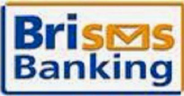 Cara Daftar Sms Banking Bri Lewat Hp Banking Bri Simpedes Sms Banking Bri Syariah Sms Banking Bri Di Hp Sms Banking Bri Via Pesan Singk Perbankan Pesan Pelayan