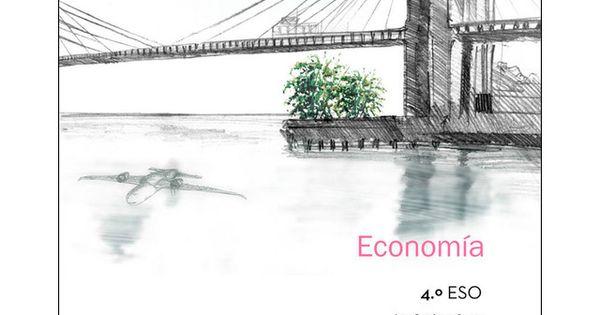 La Economia 4 Eso Libro Alumno Andalucia Tapa Blanda Economia Alumno Actividades Interactivas