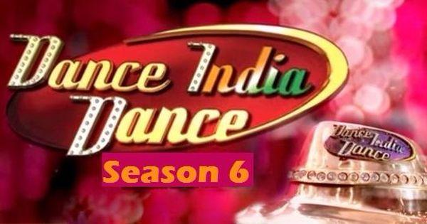 Zee Tv Did Dance India Dance Season 6 2016 Auditions Details Dance India Dance Dance Indian Dance