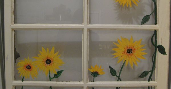Painted Sunflowers On Old Window My Projects Pinterest