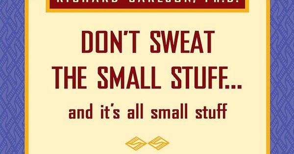 don u0026 39 t sweat the small stuff 2018 desk calendar