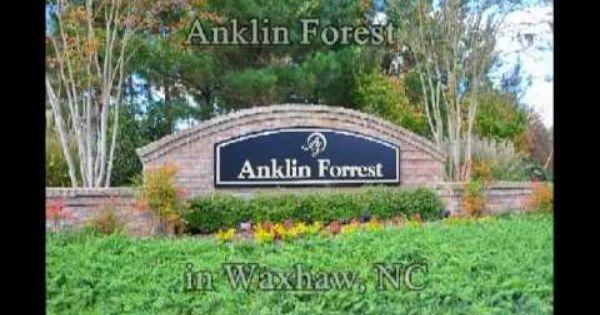 Anklin Forest Neighborhood In Waxhaw Nc With Images Waxhaw Nc Waxhaw Union County