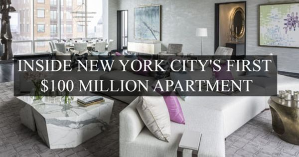 Inside New York City S First 100 Million Apartment Talk About Major Envy The 5 Dollar Manhattan Occupies 2 Entire Floors