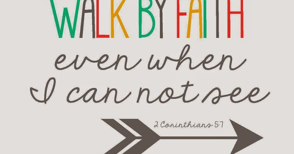 2 Corinthians 5: 7