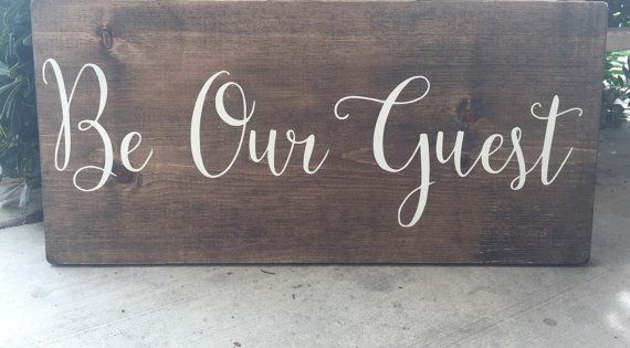 Be Our Guest Sign Guest Room Welcome Wedding By