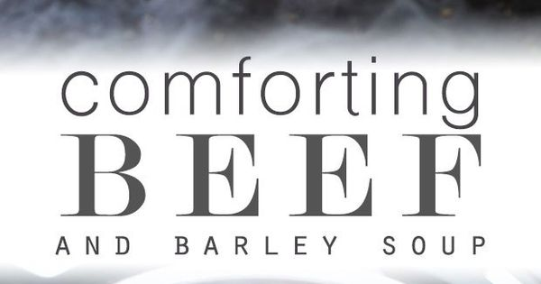 Comforting Beef Barley Soup (Instant Pot) | Recipe | Beef Barley Soup ...